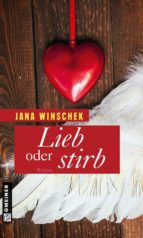 Lieb oder stirb (ebook)