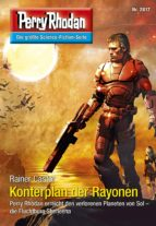 Perry Rhodan 2817: Konterplan der Rayonen (ebook)