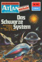 Atlan 162: Das schwarze System