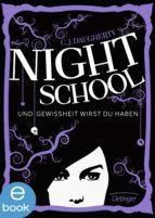Night School. Und Gewissheit wirst du haben (ebook)