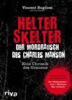 Helter Skelter - Der Mordrausch des Charles Manson (ebook)