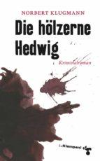 Die hölzerne Hedwig (ebook)