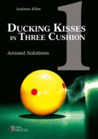 Ducking Kisses in Three Cushion Vol. 1 (ebook)