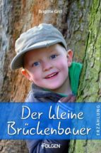Der kleine Brückenbauer (ebook)