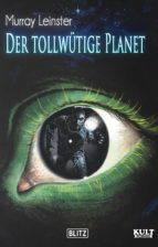 Der tollwütige Planet (ebook)