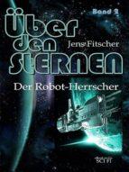 DER ROBOT-HERRSCHER