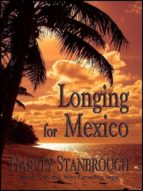 LONGING FOR MEXICO