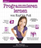 Programmieren lernen von Kopf bis Fuß (ebook)