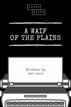 A Waif of the Plains (ebook)