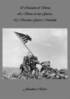 I Riassunti di Storia - La Storia di una Guerra: La Seconda Guerra Mondiale (ebook)