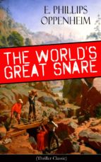 THE WORLD'S GREAT SNARE (THRILLER CLASSIC)