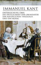 Untersuchung über die Deutlichkeit der Grundsätze der natürlichen Theologie und der Moral (ebook)