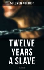 Twelve Years a Slave (Unabridged) (ebook)