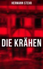 Die Krähen - Vollständige Ausgabe (ebook)