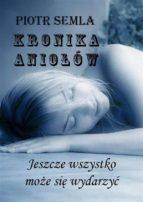 Kronika Anio?ów (ebook)