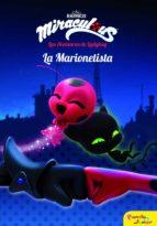 Miraculous.Las aventuras de Ladybug. La Marionetista (ebook)