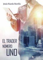 El Trader Número Uno (ebook)