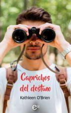 CAPRICHOS DEL DESTINO