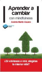 Aprender a cambiar con mindfulness (ebook)