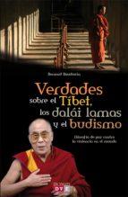 Verdades sobre el Tíbet, los dalái lamas y el budismo (ebook)