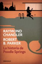 La historia de Poodle Springs (ebook)