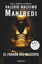 El faraón del desierto (ebook)