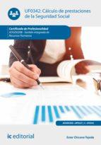 Cálculo de prestaciones de la Seguridad Social. ADGD0208 (ebook)