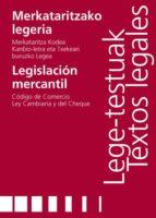 MERKATARITZAKO LEGERIA/LEGISLACIÓN MERCANTIL