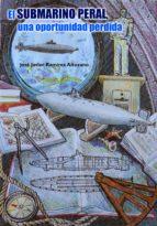 El submarino peral una oportunidad perdida (ebook)