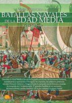 Breve historia de las batallas navales de la Edad Media (ebook)