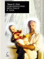 Conversations with Philip. K. Dick (ebook)