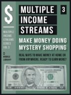 Multiple Income Streams (3) - Make Money Doing Mystery Shopping