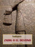 Zadig o el destino (ebook)