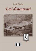 Eroi dimenticati (ebook)