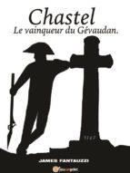 Chastel Le vainqueur du Gévandan (ebook)