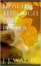 Health Through Will Power (ebook)