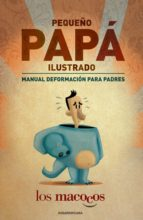 PEQUEÑO PAPÁ ILUSTRADO