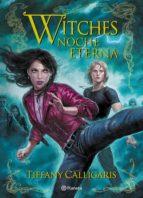 Witches 5. Noche eterna (ebook)