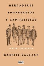 Mercaderes, empresarios y capitalistas (Relanzamiento 2018) (ebook)