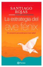 La estrategia del ave Fenix (ebook)