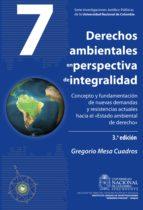 Derechos ambientales en perspectiva de integralidad (ebook)
