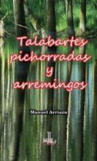 TALABARTES, PICHORRADAS Y ARREMINGOS (ebook)