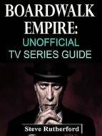 Boardwalk Empire: Unofficial TV Series Guide (ebook)