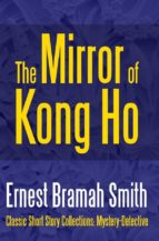 The Mirror of Kong Ho (ebook)