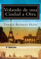 VOLANDO DE UNA CIUDAD A OTRA (ebook)