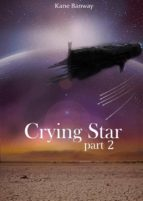 Crying Star - Part 2 (ebook)