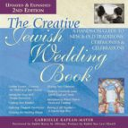 THE CREATIVE JEWISH WEDDING BOOK 2/E