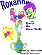 Roxanne and George the Green Genie (ebook)