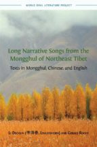 Long Narrative Songs  from the Mongghul of Northeast Tibet
