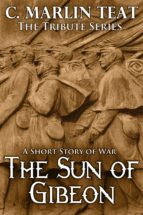 The Sun of Gibeon (ebook)